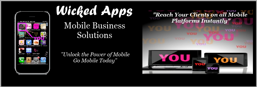 Wicked Apps Mobile Business Solutions |Go Mobile Today